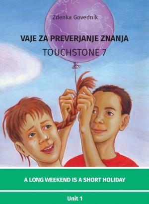 VAJE ZA PREVERJANJE ZNANJA TOUCHSTONE 7